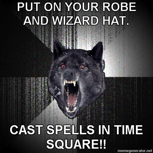 Put on your Robe and Wizard Hat!