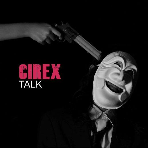 Talk - Cirex