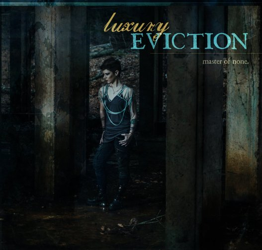 Luxury Eviction cover