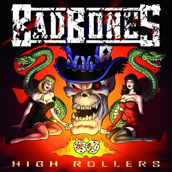 High Rollers by Bad Bones