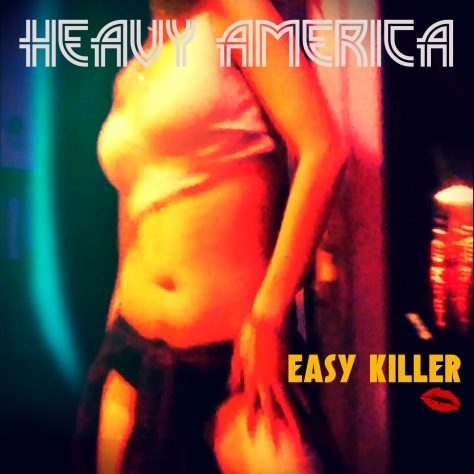 Heavy AmericA-Easy Killer-Single-Art